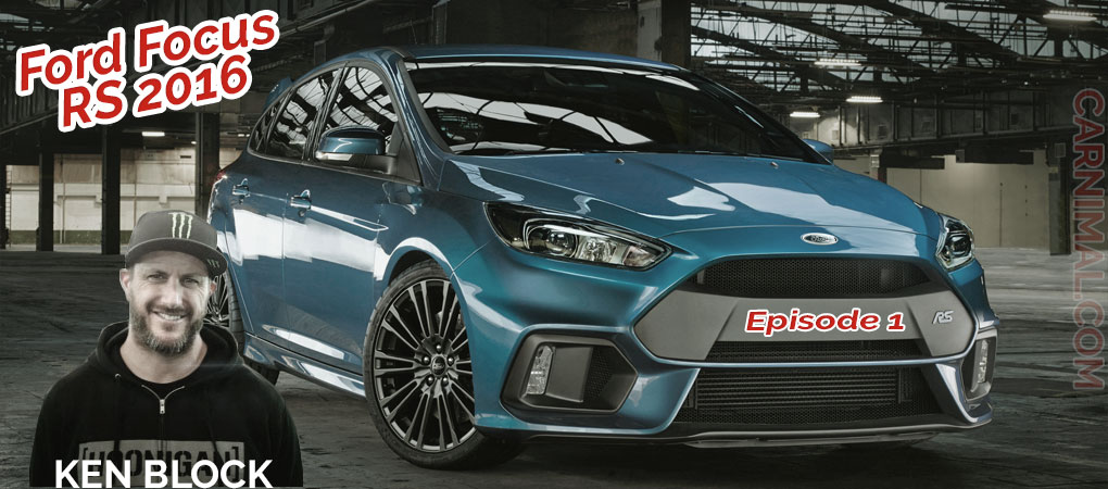 This Awesome Ford Focus RS In The Newest Ford Video Series Is Simply Epic